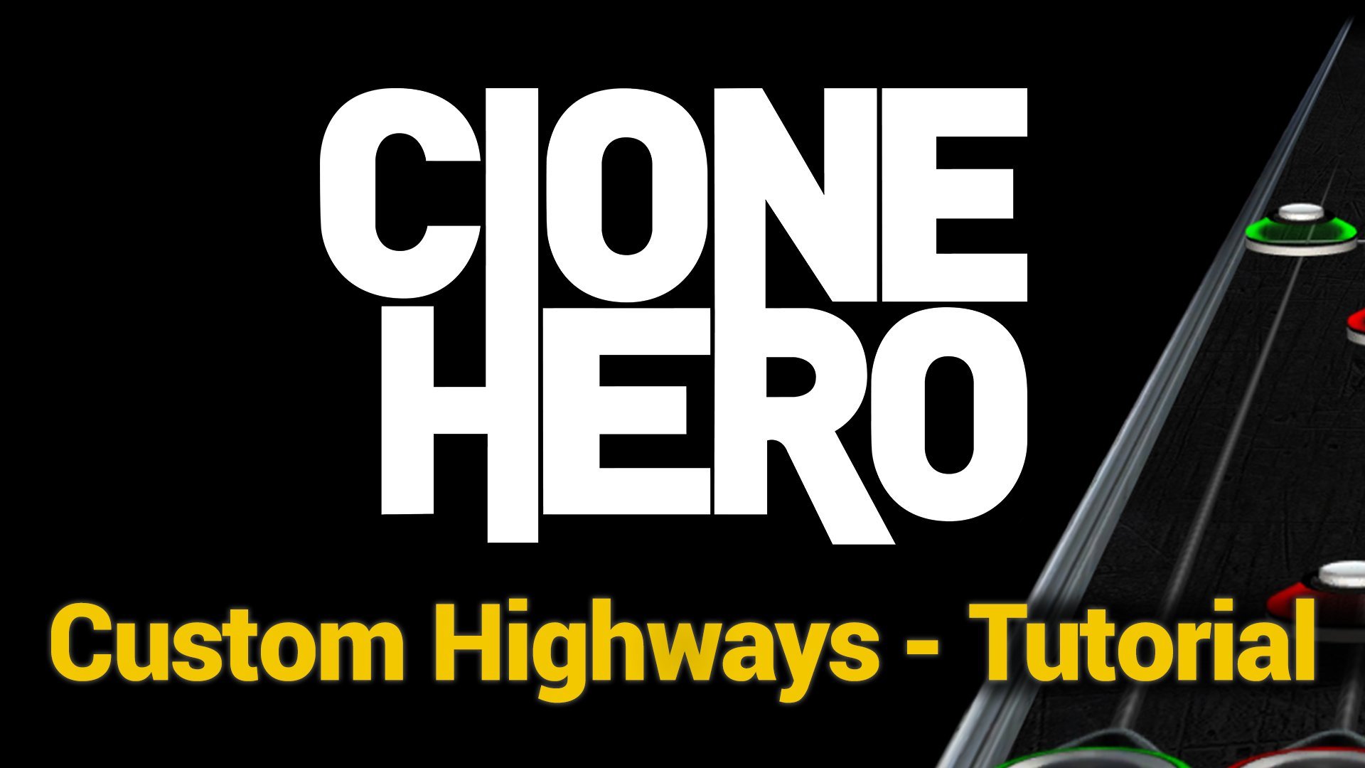 Custom Clone Hero Highways – Tutorial